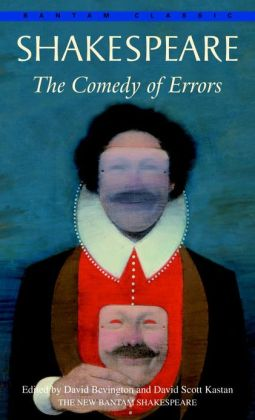 The Comedy of Errors (Bantam Classic)