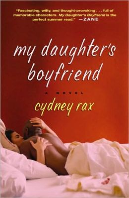 My Daughter's Boyfriend: A Novel