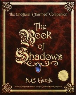 Book of Shadows: The Unofficial Charmed Companion