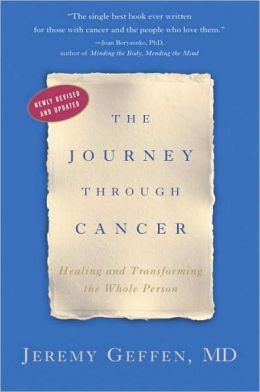 Journey through Cancer: Healing and Transforming the Whole Person