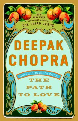 Path to Love: Spiritual Strategies for Healing