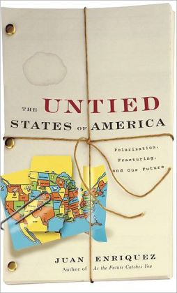 Untied States of America: Polarization, Fracturing, and Our Future