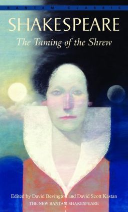 The Taming of the Shrew (Bantam Classic)