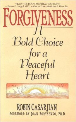 Forgiveness: A Bold Choice for a Peaceful Heart