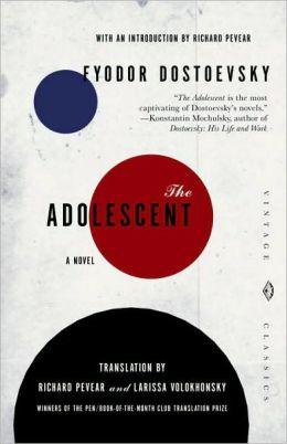 Adolescent (Pevear / Volokhonsky Translation)
