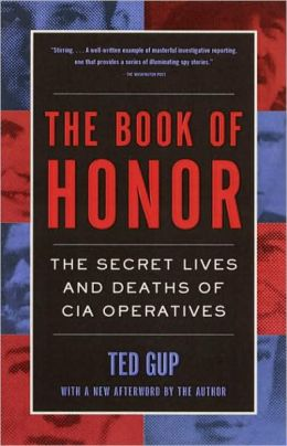 Book of Honor: The Secret Lives and Deaths of CIA Operatives