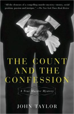Count and the Confession: A True Murder Mystery