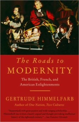 Roads to Modernity: The British, French, and American Enlightenments