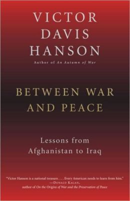 Between War and Peace: Lessons from Afghanistan to Iraq