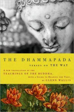 Dhammapada: Verses on the Way