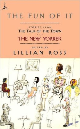 Fun of It: Stories from the Talk of the Town