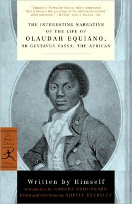 Interesting Narrative of the Life of Olaudah Equiano: Or, Gustavus Vassa, the African