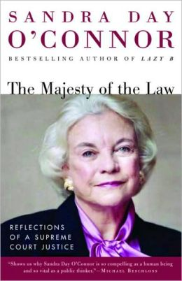 Majesty of the Law: Reflections of a Supreme Court Justice