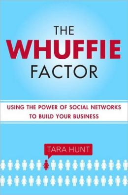 Whuffie Factor: Using the Power of Social Networks to Build Your Business