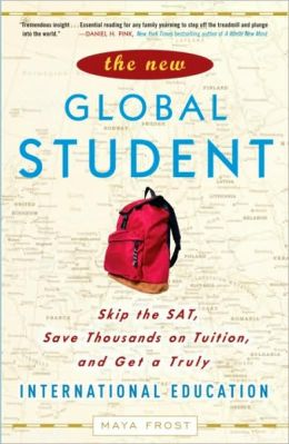 New Global Student: Skip the SAT, Save Thousands on Tuition, and Get a Truly International Education