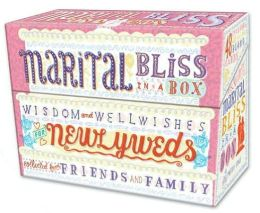Marital Bliss in a Box: Wisdom and Well-Wishes for Newlyweds