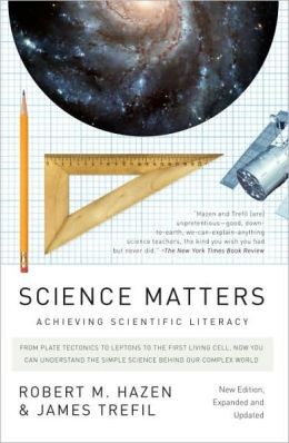 Science Matters: Achieving Scientific Literacy