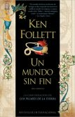 Book Cover Image. Title: Un mundo sin fin (World Without End), Author: Ken Follett