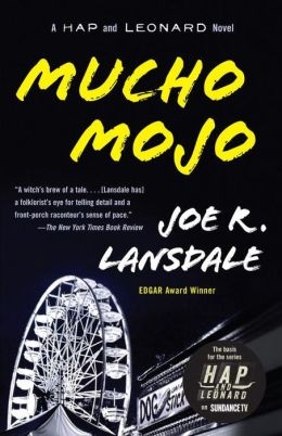Mucho Mojo (Hap Collins and Leonard Pine Series #2)
