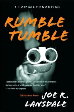 Rumble Tumble (Hap Collins and Leonard Pine Series #5)
