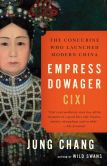 Book Cover Image. Title: Empress Dowager Cixi:  The Concubine Who Launched Modern China, Author: Jung Chang