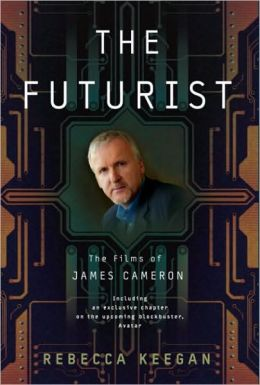 The Futurist: The Life and Films of James Cameron