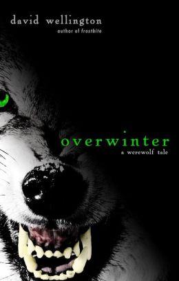 Overwinter: A Werewolf Tale