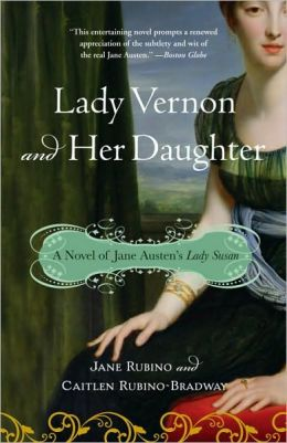 Lady Vernon and Her Daughter of Jane Austen's Lady Susan