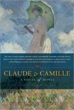 Claude and Camille: A Novel of Claude Monet