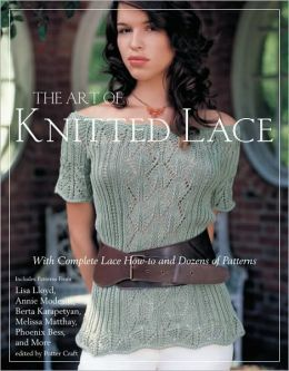 The Art of Knitted Lace: With Complete Lace How-to and Dozens of Patterns