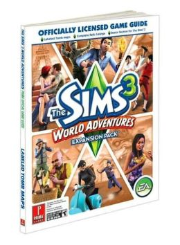 The Sims 3: World Adventure: Prima Official Game Guide