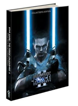 Star Wars The Force Unleashed 2 Collector's Edition: Prima Official Game Guide