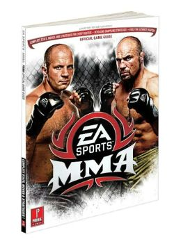 EA Sports MMA: Prima Official Game Guide