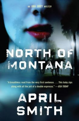 North of Montana (Ana Grey Series #1)