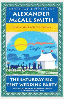 The Saturday Big Tent Wedding Party (No. 1 Ladies' Detective Agency Series #12)