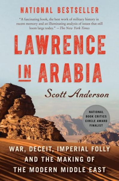 Lakuxyzozis soup lawrence in arabia war deceit imperial folly and the making of the modern fandeluxe Image collections
