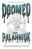 Book Cover Image. Title: Doomed, Author: Chuck Palahniuk