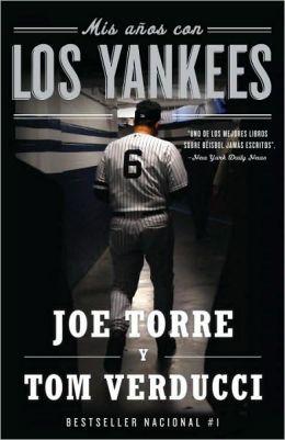 Mis años con los Yankees (The Yankee Years)