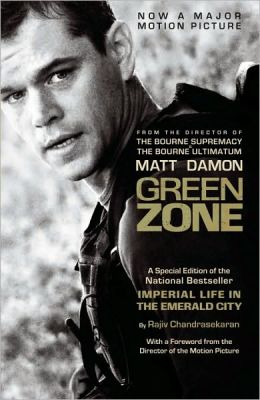 Green Zone (Imperial Life in the Emerald City Movie Tie-In Edition)
