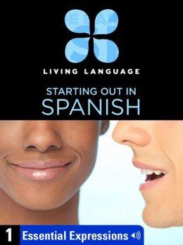 Essential Spanish, Lesson 1: Essential Expressions (Enhanced Edition)
