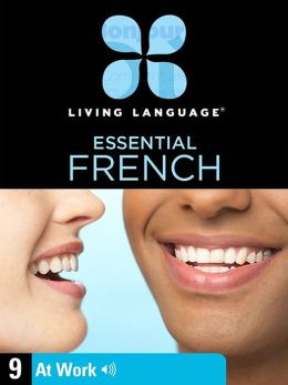 Essential French, Lesson 9: At Work (Enhanced Edition)
