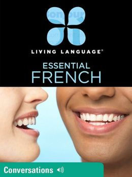 Essential French: Conversations (Enhanced Edition)