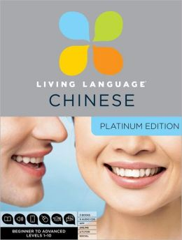 Platinum Chinese: A complete beginner through advanced course, including coursebooks, audio CDs, online course, app, and eTutor access