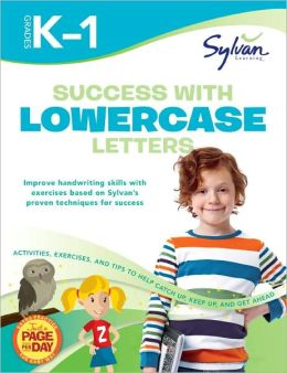 Success with Lowercase Letters: Grades K-1 (Sylvan Workbooks)