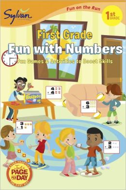 First Grade Fun with Numbers (Sylvan Fun on the Run Series)