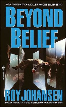 Beyond Belief: How Do You Catch a Killer No One Believes In?