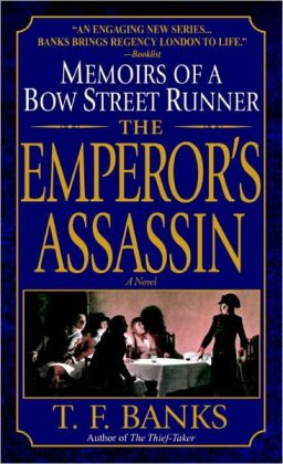 Emperor's Assassin: Memoirs of a Bow Street Runner