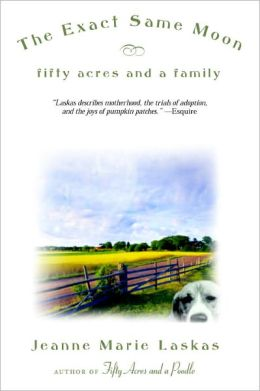 Exact Same Moon: Fifty Acres and a Family