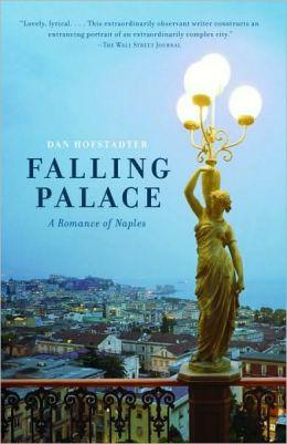 Falling Palace: A Romance of Naples