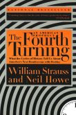 Book Cover Image. Title: The Fourth Turning, Author: William Strauss